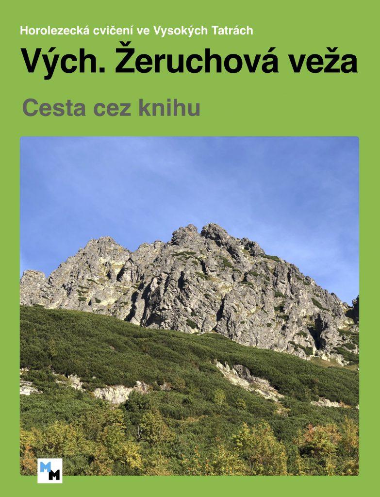 Východná Žeruchová veža - Cesta cez knihu