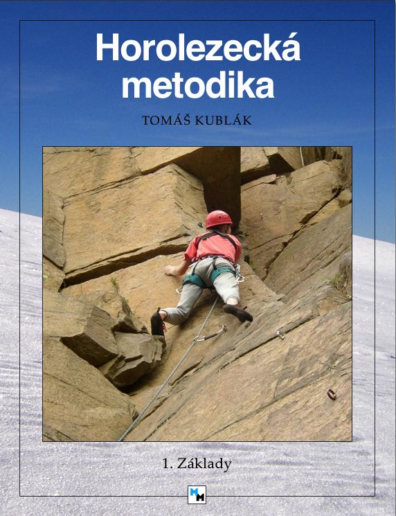 Titulka - Horolezecká metodika - 1. díl
