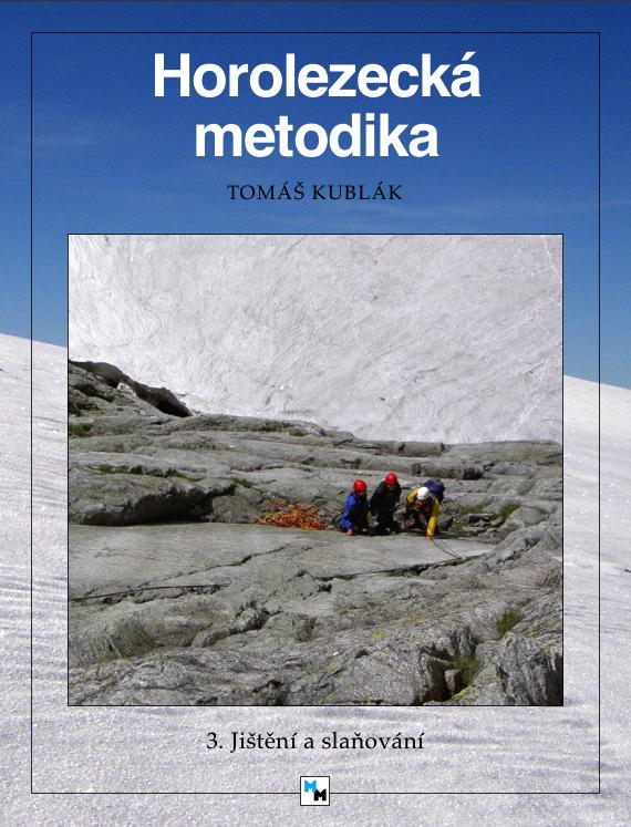 Titulka - Horolezecká metodika - 3. díl
